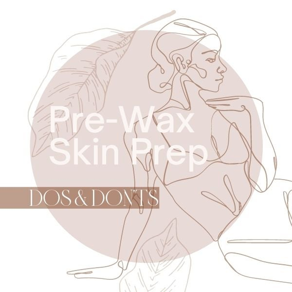 Pre-Wax Skin Prep