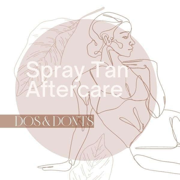 Spray Tan Aftercare
